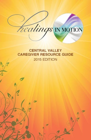 Healings In Motion Caregiver Guide By Healings In Motion Inc Issuu