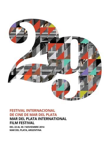 9e4e55614e Catalogo 29° Festival Internacional de Cine de Mar del Plata 2014 by ...