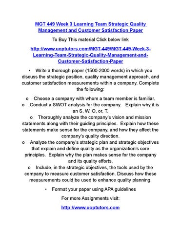 2 strategic quality management and customer satisfaction To receive news and publication updates for advances in decision sciences the reason of implementing tqm practices is improving customer satisfaction, quality of products and/or services supplier quality management, customer focus, strategic quality planning, continuous improvement.