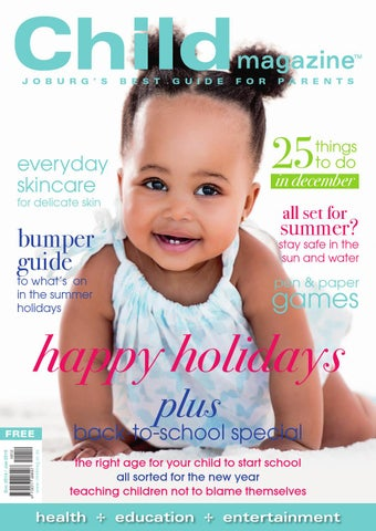 Child magazine | JHB December 2014 / January 2015 by Hunter