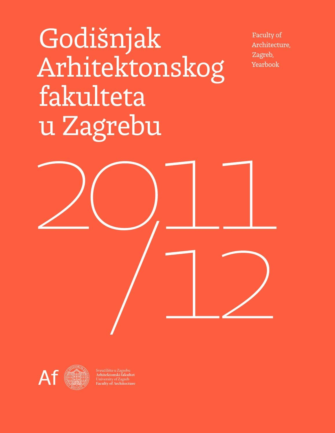 Faculty Of Architecture Zagreb Yearbook 2011 12 By Faculty Of