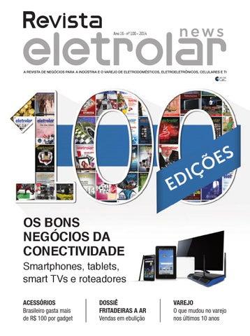 6914ff4863a Revista Eletrolar News - Ano 16 - nº 100 - 2014 by Grupo Eletrolar ...