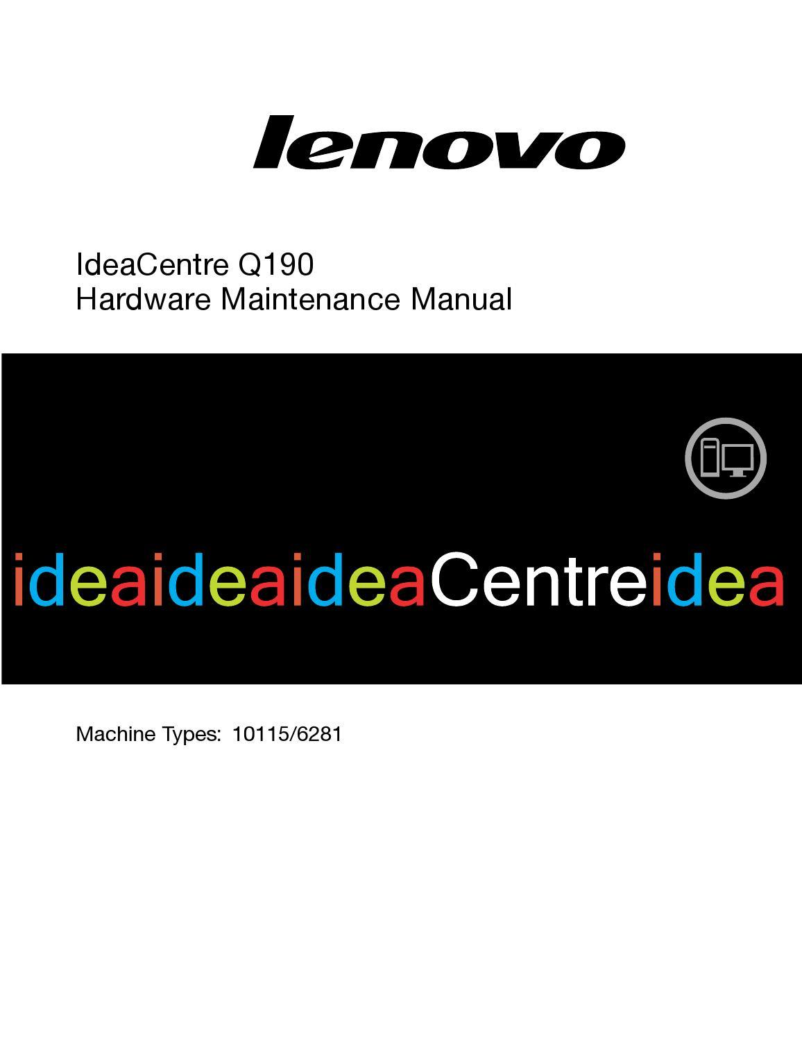 Lenovo IdeaCentre Q190 Hardware Maintenance Manual by bundit