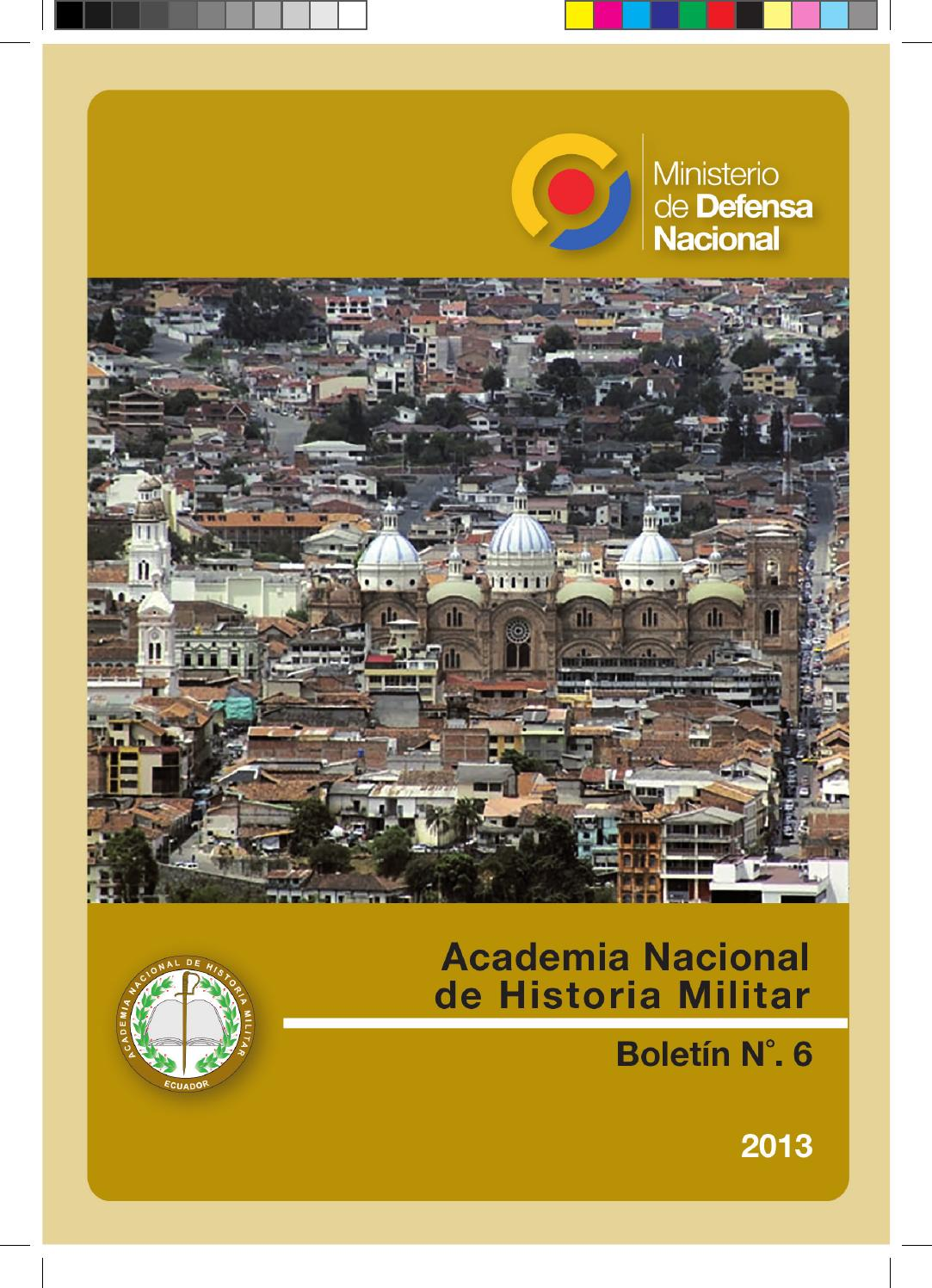 Boletín 6 de la Academia Nacional de Historia Militar by Academia ...