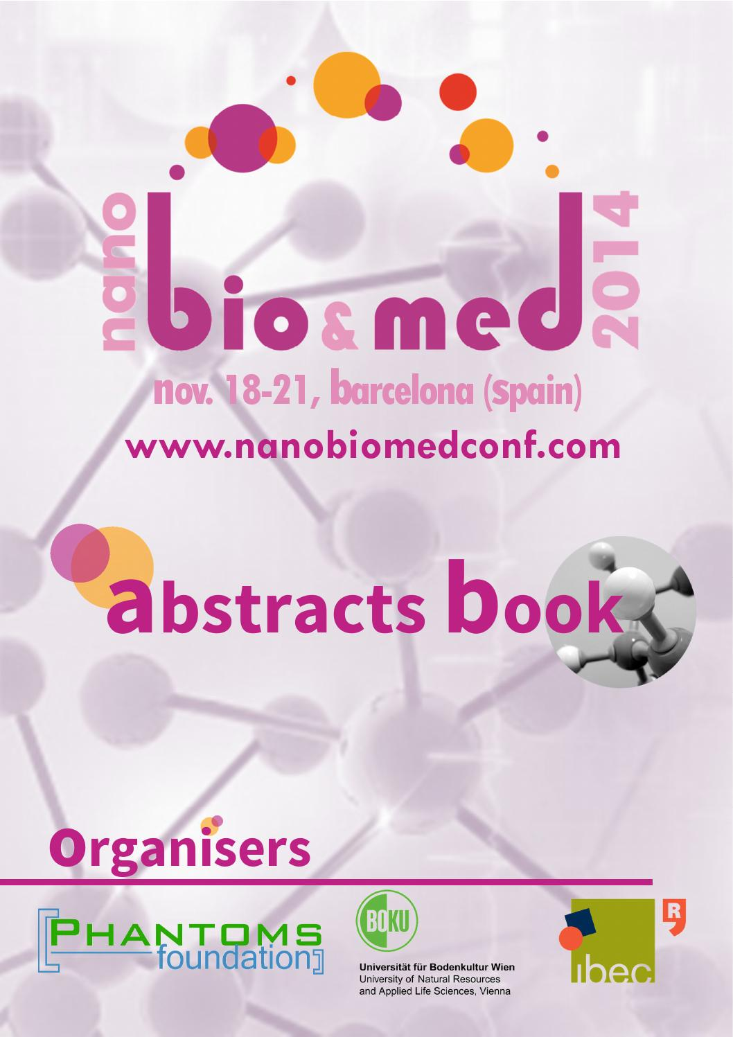 NanoBio&Med 2014 Abstracts Book by Phantoms Foundation issuu