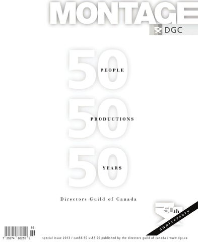 Montage Magazine 50th Anniversary Issue By Directors Guild Of Canada