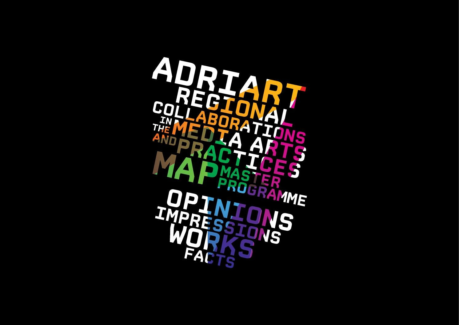 ADRIART Regional Collaborations In The Media Arts And Practices MAP