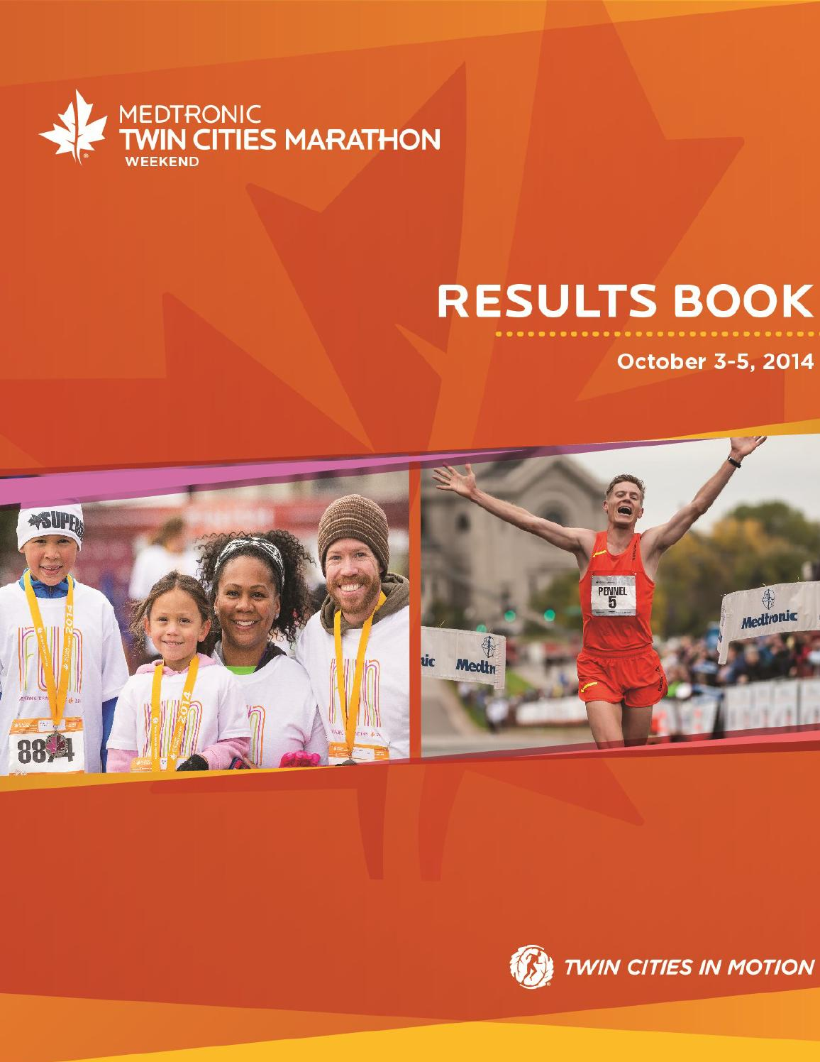 2014 Medtronic Twin Cities Marathon Results Book by Twin Cities In