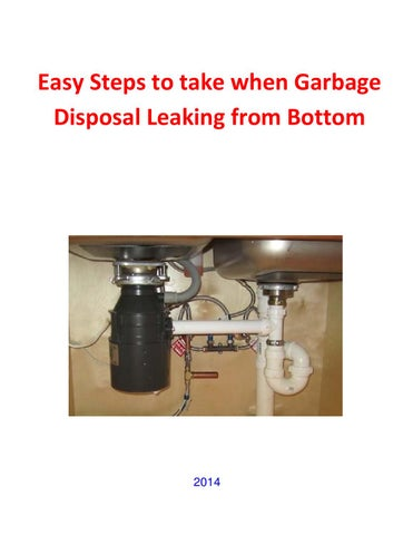 Garbage Disposal Leaking From Bottom Simple Amp Easy Steps