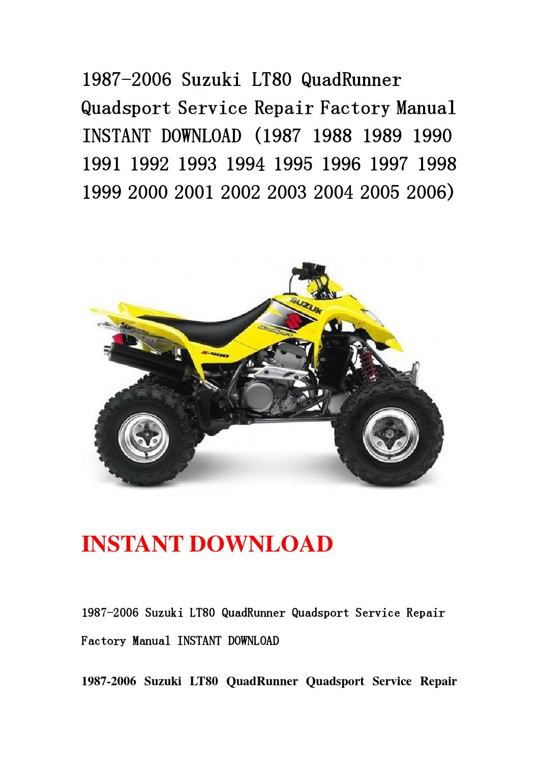 1987 2006 suzuki lt80 quadrunner quadsport service repair factory manual  instant download (1987 1988 by kmsjenfhn - issuu