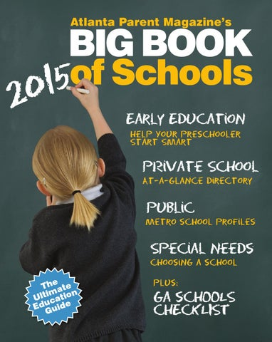 Big Book Of Schools 2015 By Atlanta Parent Issuu