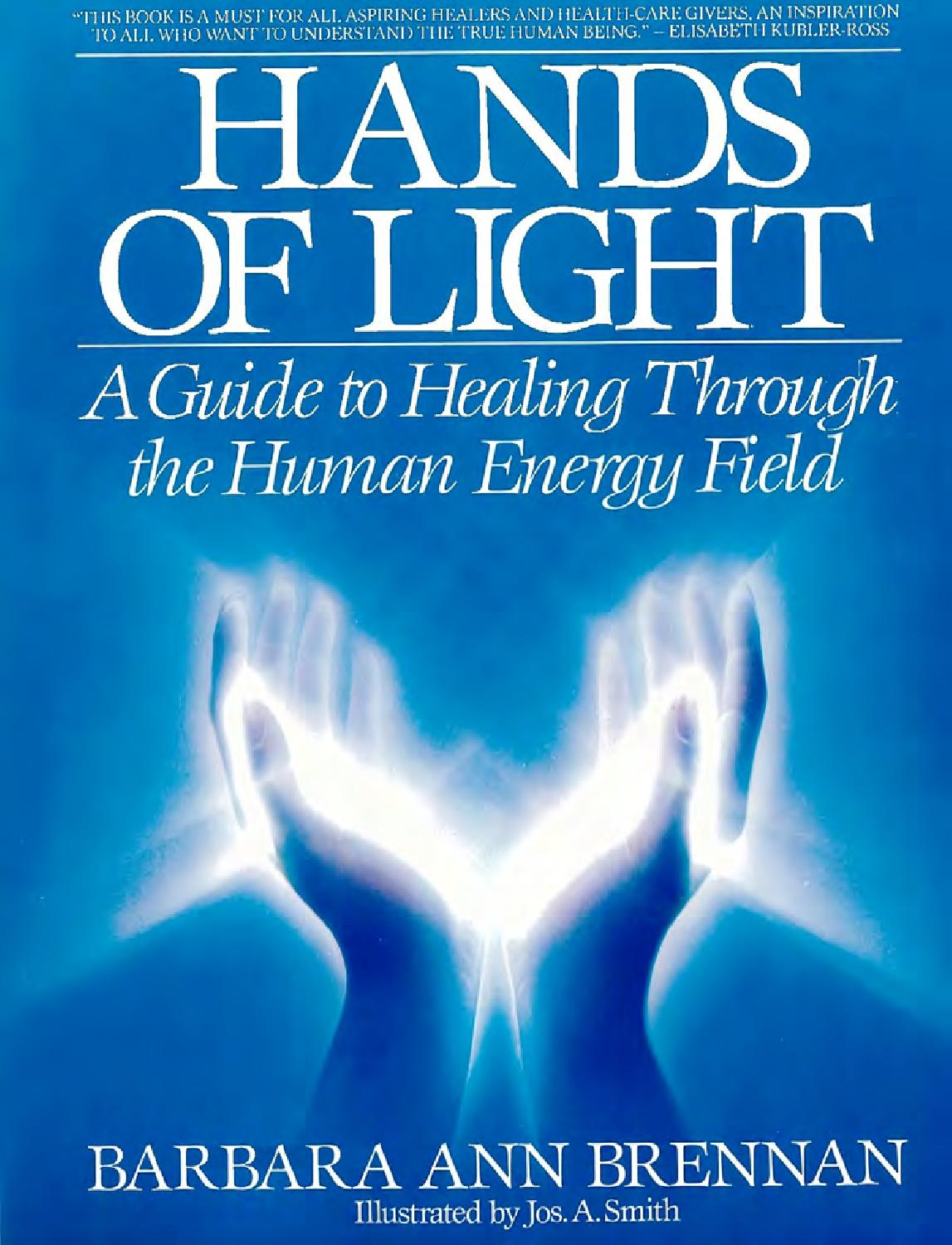 Barbara Brennan Hands of light a guide to healing by Hristo