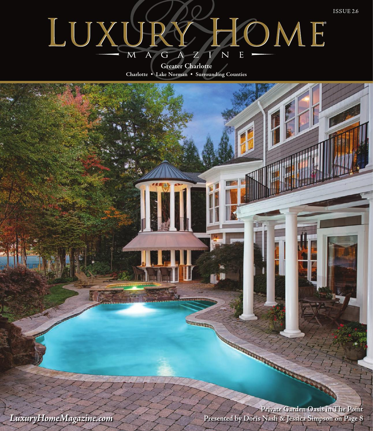 Lake Norman Luxury Homes: Luxury Home Magazine Charlotte Issue 2.6 By Luxury Home