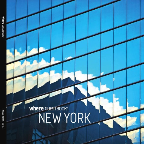 ac2c3796829 Where GuestBook New York - 2015 Edition by IN New York - issuu