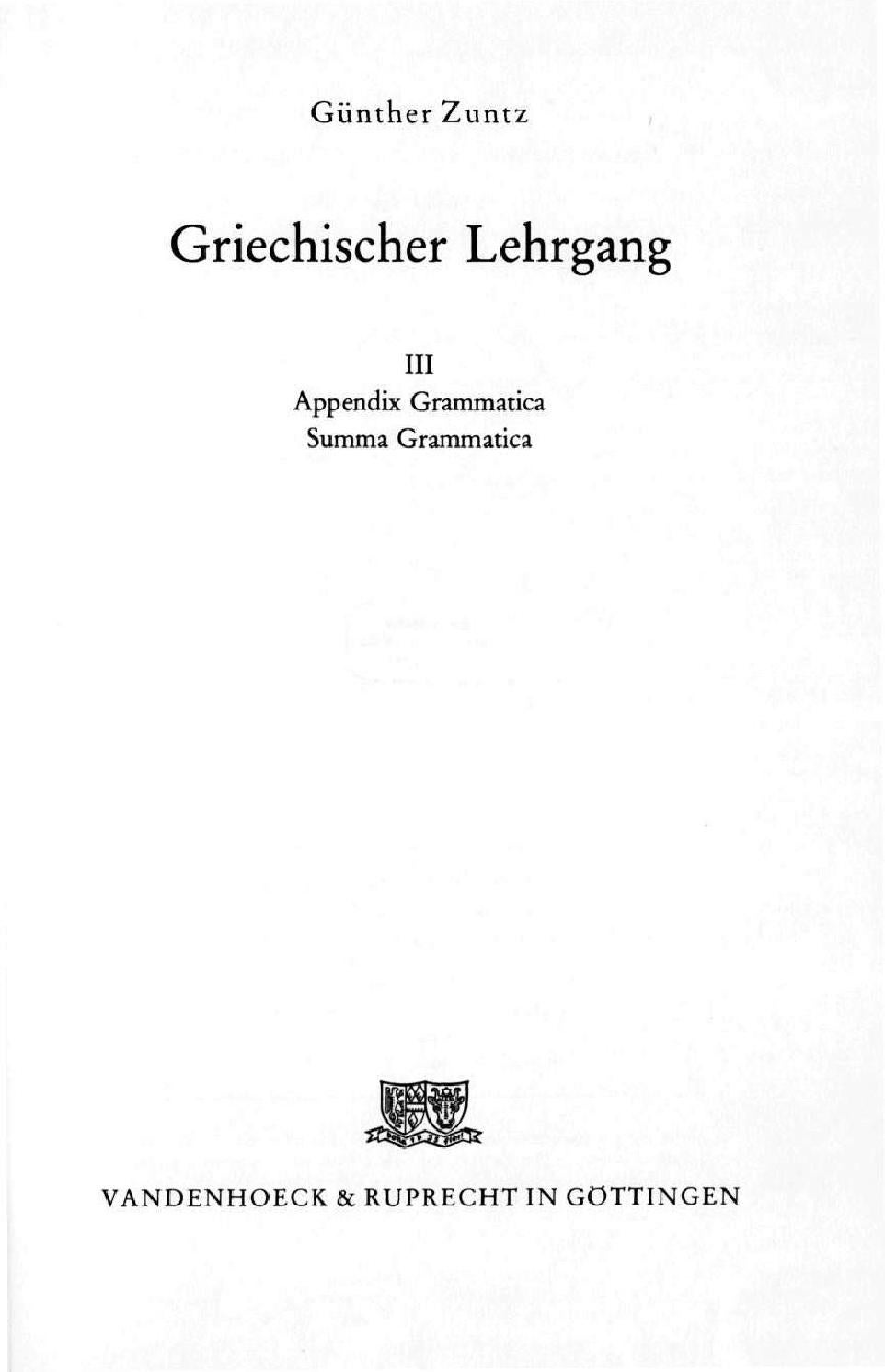 Griechischer Lehrgang III Grammatik Guenther Zuntz 1983 by Christian ...