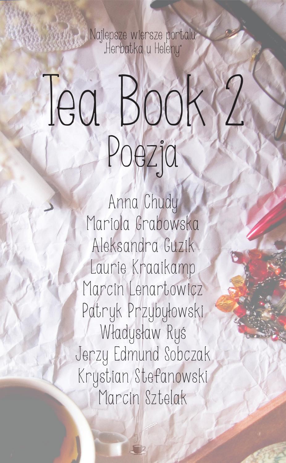 Tea Book 2 Poezja By Herbatka U Heleny Issuu