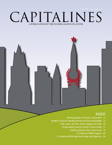526eef4f293 Capitalines Magazine, Fall 2014 by The Junior League of Austin - issuu