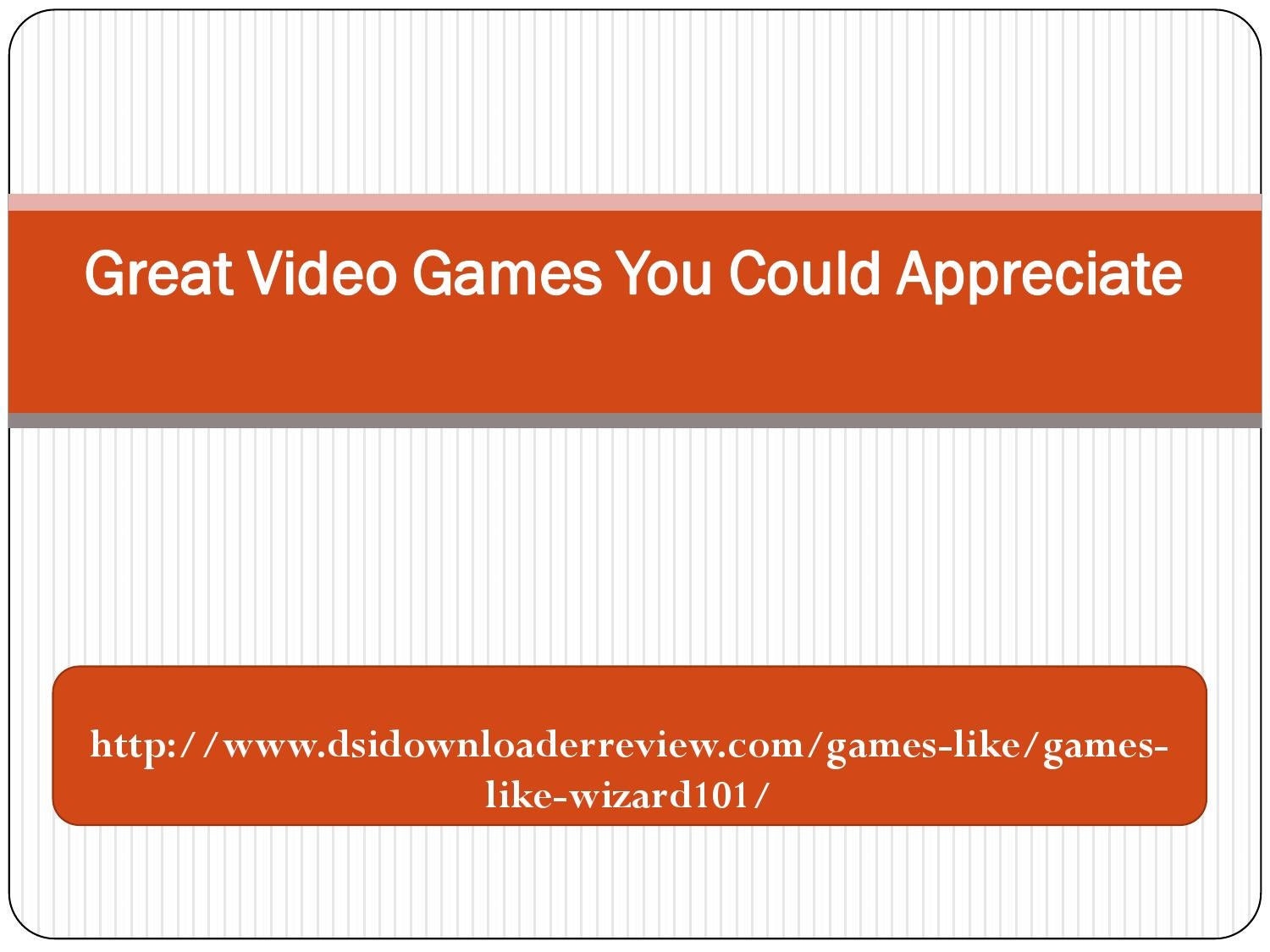 Great video games you could appreciate ppt by Susanne - issuu