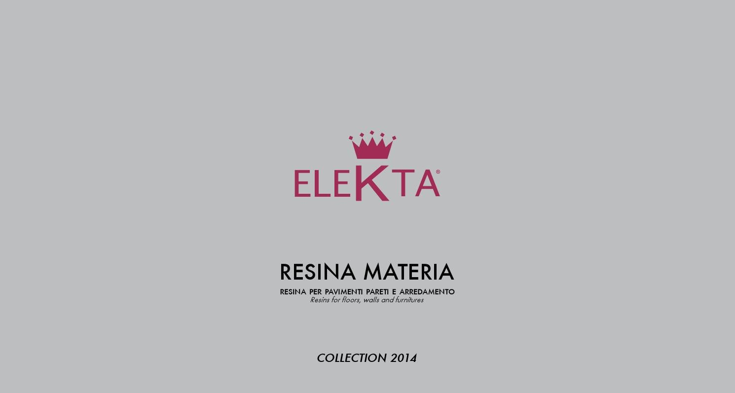 Elekta book 2014 by mattia lorenzutti issuu for Resina elekta