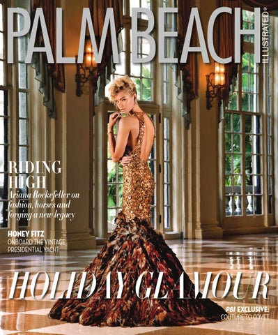 a2f927c942ea4f Palm Beach Illustrated December 2014 by Palm Beach Media Group - issuu