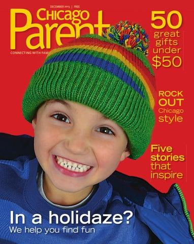 Chicago Parent December 2013 by Chicago Parent - issuu f1ed6d57292