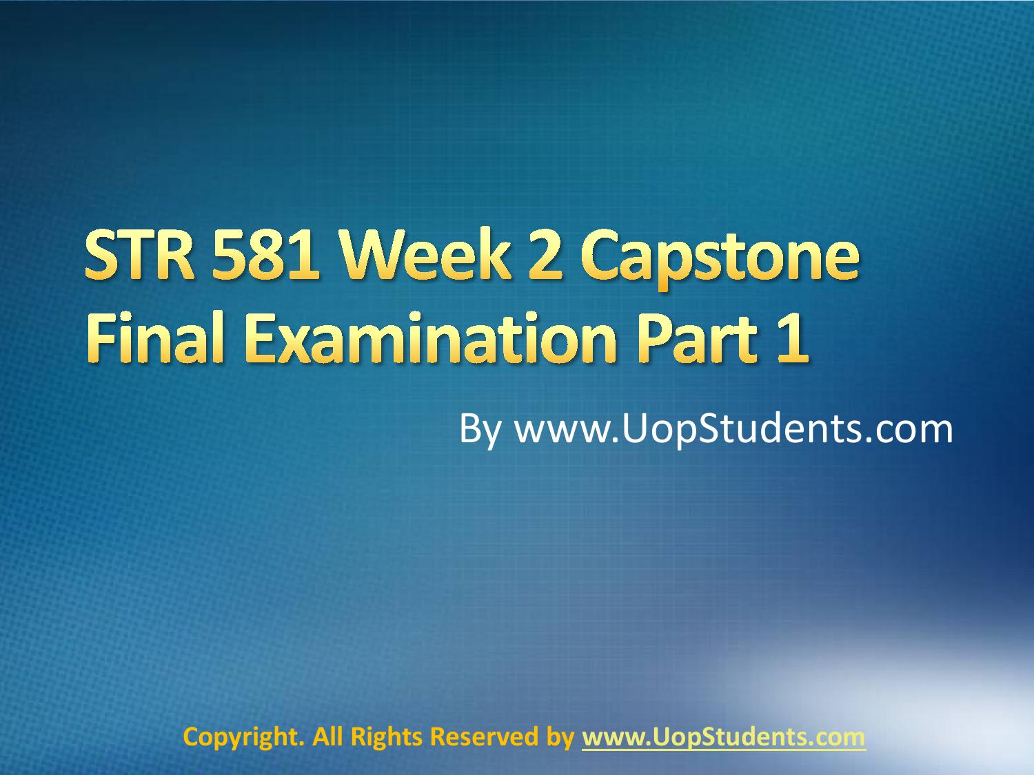 str 581 week 6 final exam Check out my latest presentation built on emazecom, where anyone can create & share professional presentations, websites and photo albums in minutes.
