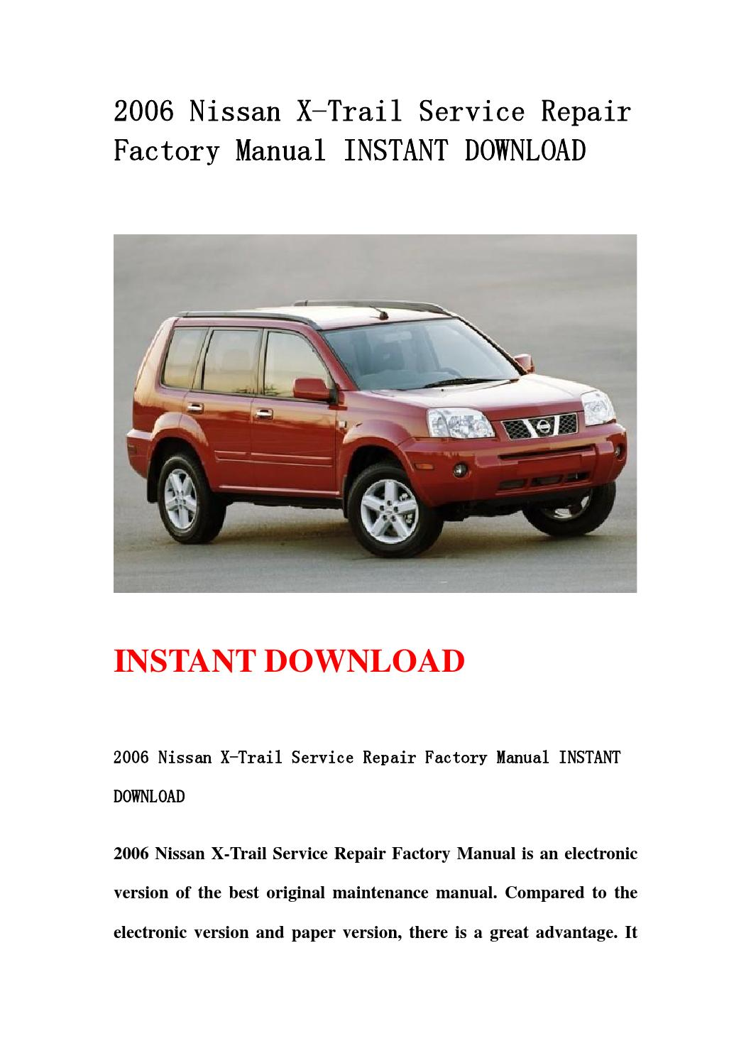 2006 nissan x trail service repair factory manual instant. Black Bedroom Furniture Sets. Home Design Ideas