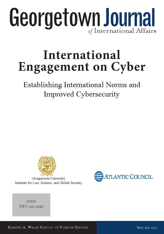 GJIA - Cyber Issue I by GJIA (Georgetown Journal of International Affairs)  - issuu