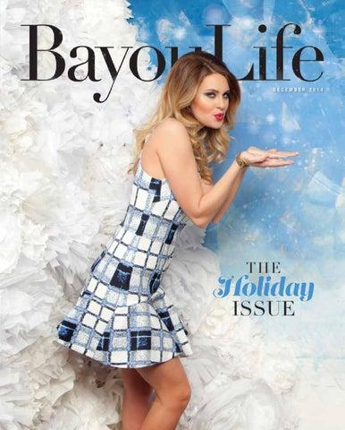 b5b914a83f3 BayouLife Decemeber 2014 by BayouLife Magazine - issuu