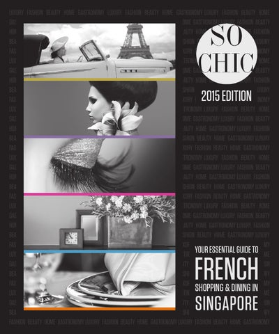 e5f701b160 FCCS So Chic 2015 by The French Chamber of Commerce in Singapore - issuu