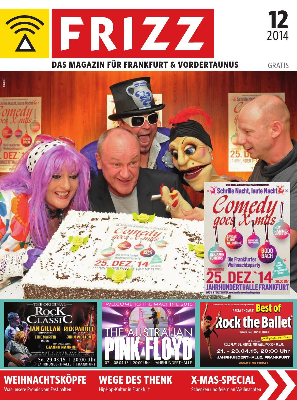 FRIZZ Das Magazin Frankfurt Dezember 2014 by frizz frankfurt - issuu