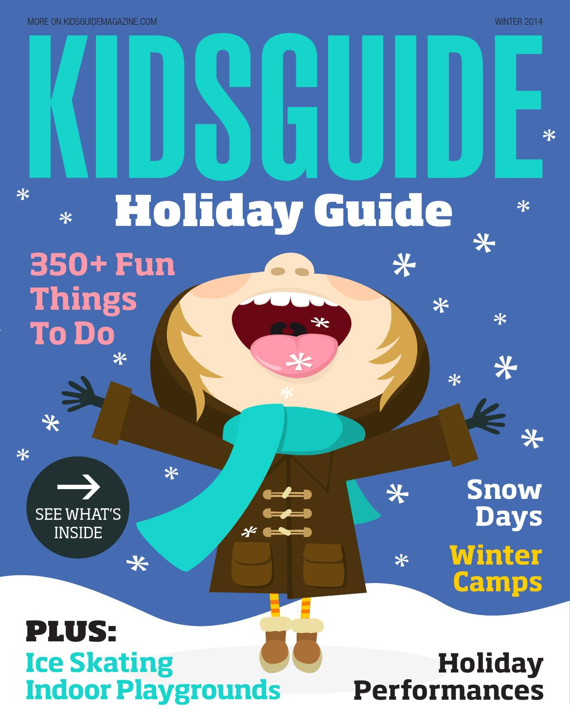 Kidsguide Holiday Guide 2014 By
