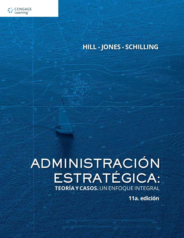 Resultado de imagen para Administración estratégica: Teoría y casos. Un enfoque integral. - Décima primera edición