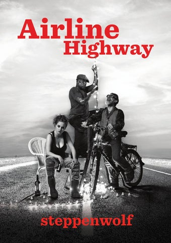 Airline Highway Program By Steppenwolf Theatre Company Issuu