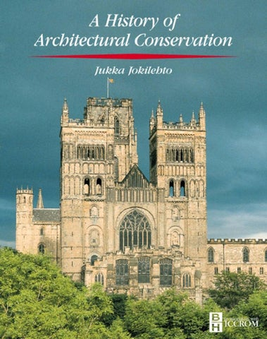 A History Of Architectural Conservation By Guerdouh Soraya Issuu