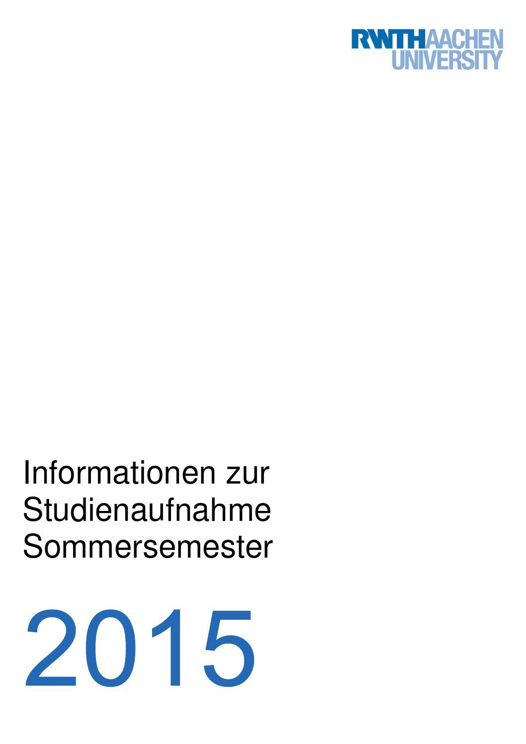 Informationen zur Studienaufnahme Sommersemester 2015 by RWTH Aachen  University - issuu