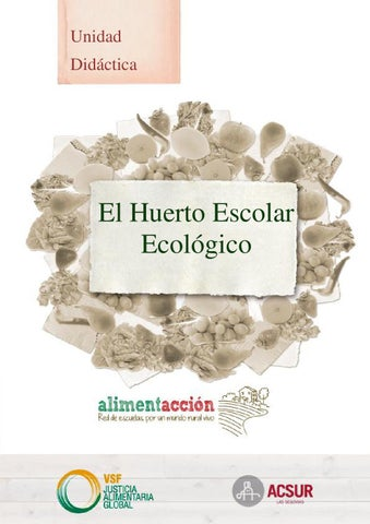 Unidad Didáctica El Huerto Escolar Ecológico Alimentaccion By