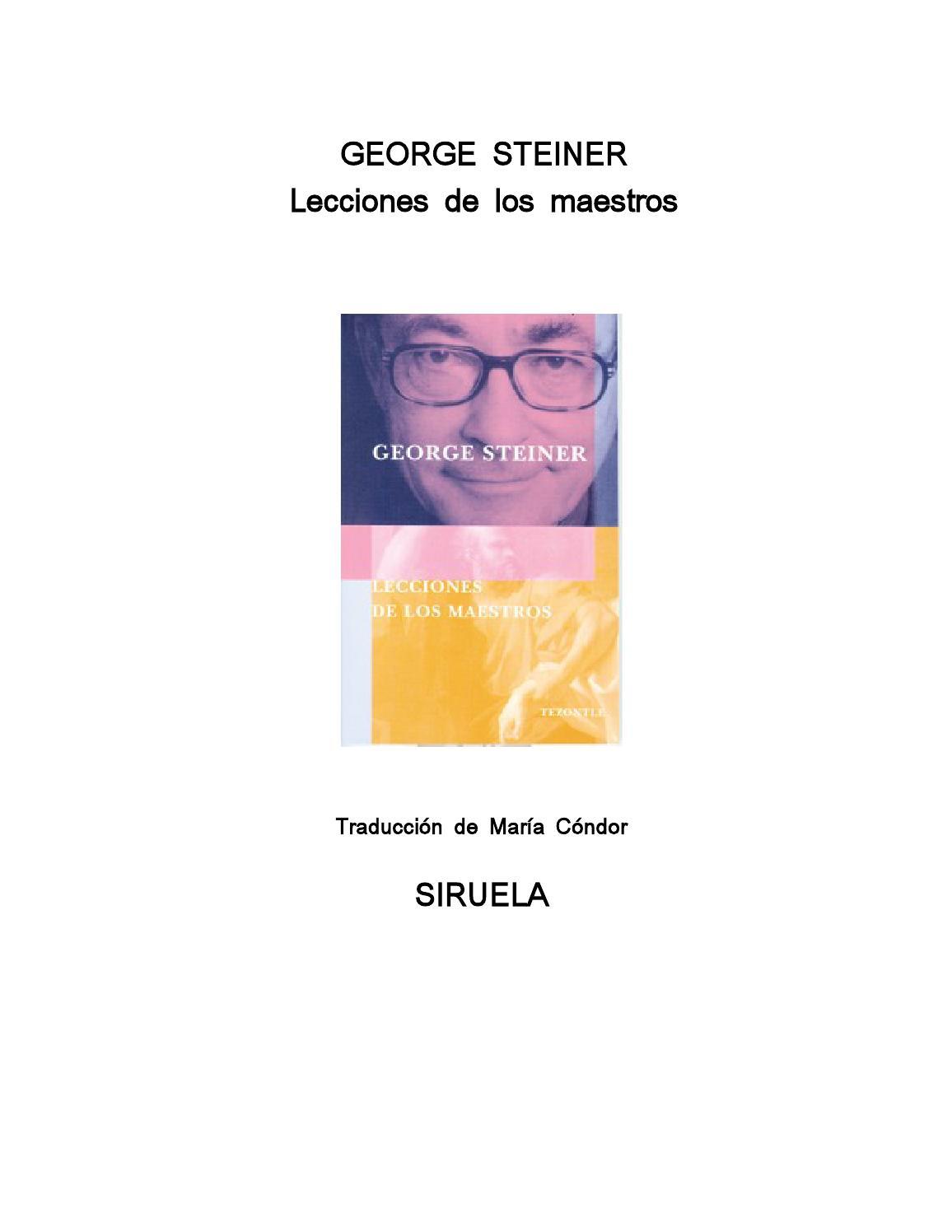 Steiner george lecciones de los maestros by Óscar Quevedo - issuu