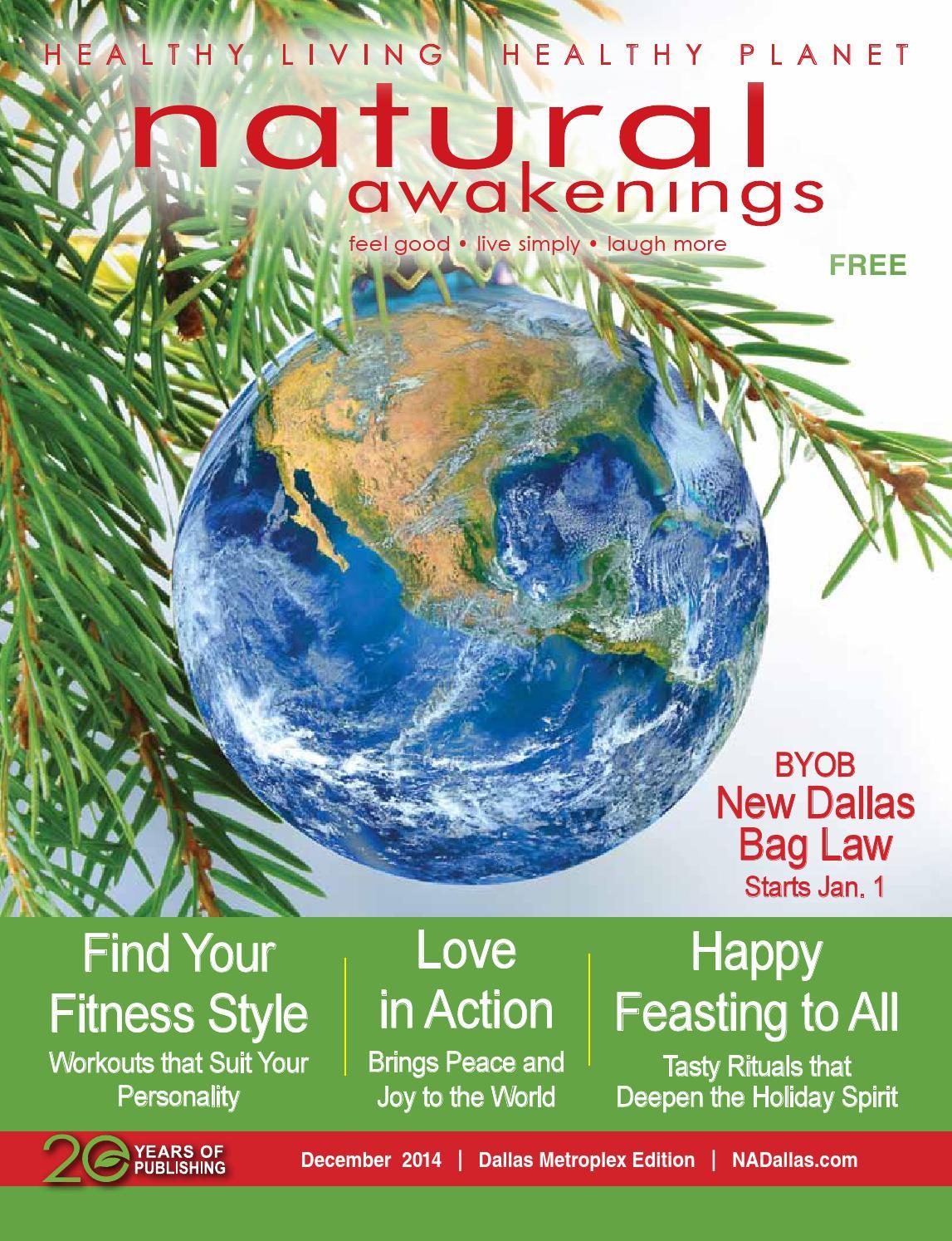 Natural awakenings dallas metro dec 2014 by Natural Awakenings ...