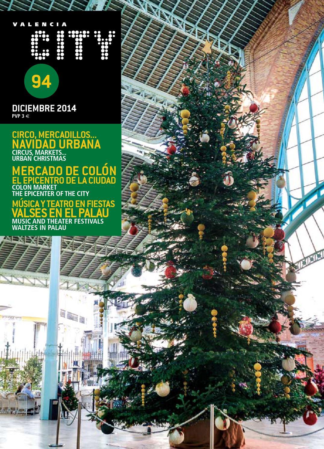 Valencia city diciembre 2014 num 94 by Valencia City - issuu