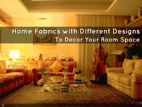 Home Fabrics With Different Designs From Online Home Decor