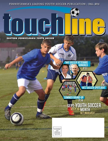 0ad559084b9 Touchline Fall 2014 by Eastern Pennsylvania Youth Soccer - issuu
