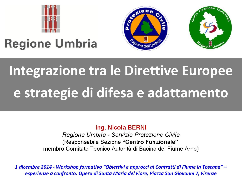 nuovo design massima qualità seleziona per ufficiale Berni - Integrazione tra le direttive Europee e strategie di ...