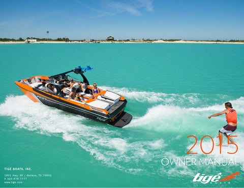 2015 tige boats owners manual by tige boats issuu rh issuu com