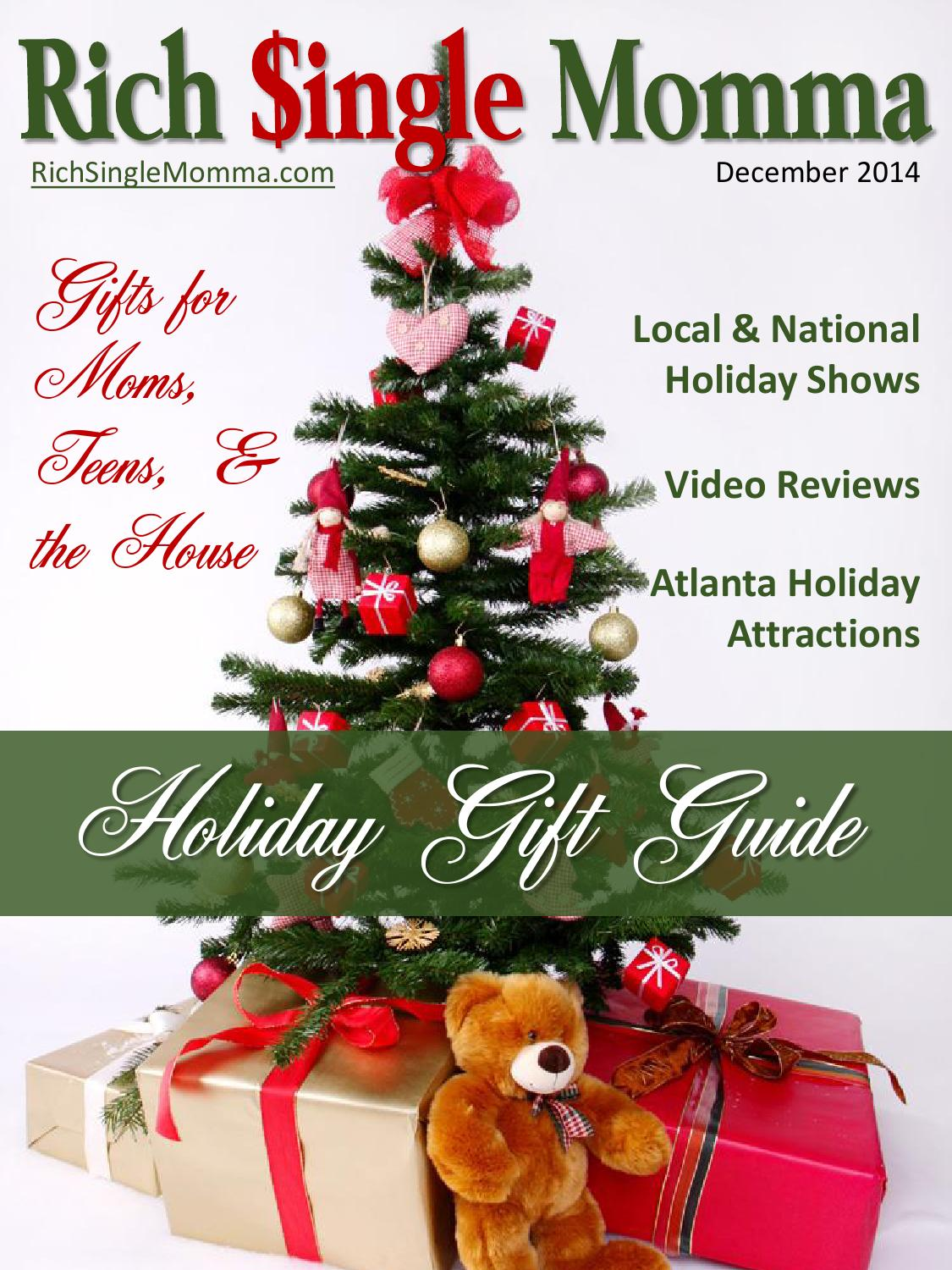 Rich Single Momma Holiday Gift Guide 2014 by Samantha Gregory - issuu