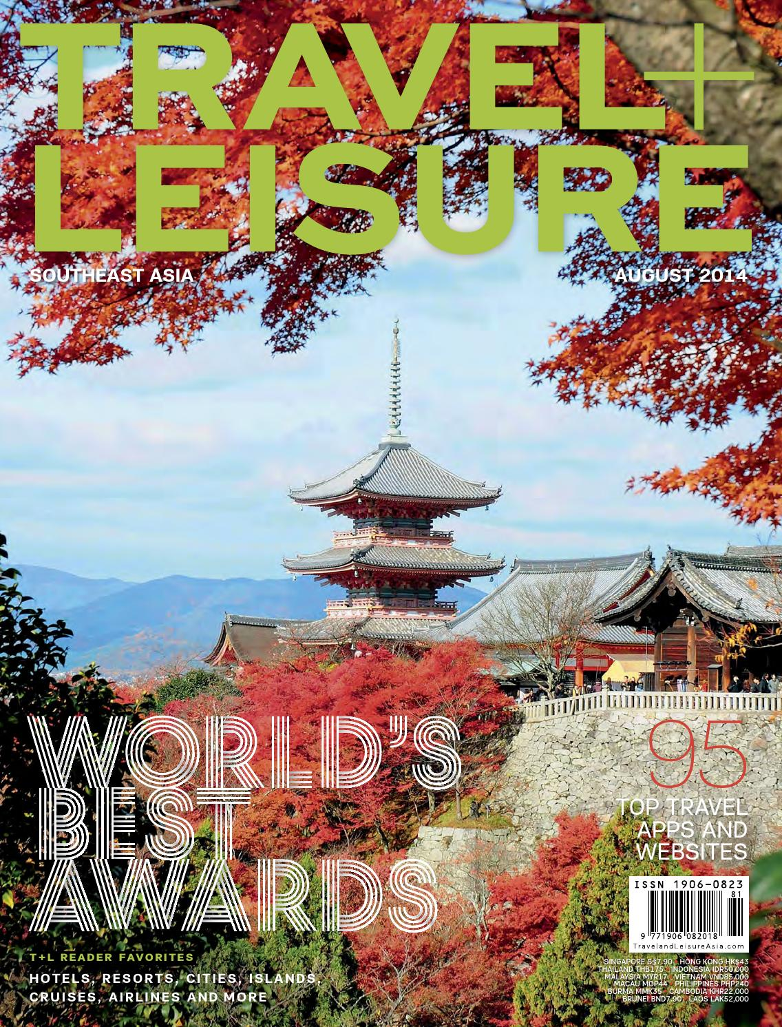 August 2014 by Travel + Leisure Southeast Asia issuu