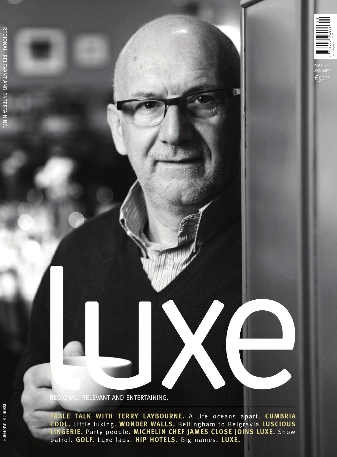 477e5fad981 Luxe jan feb 2014 by Remember Media limited - issuu