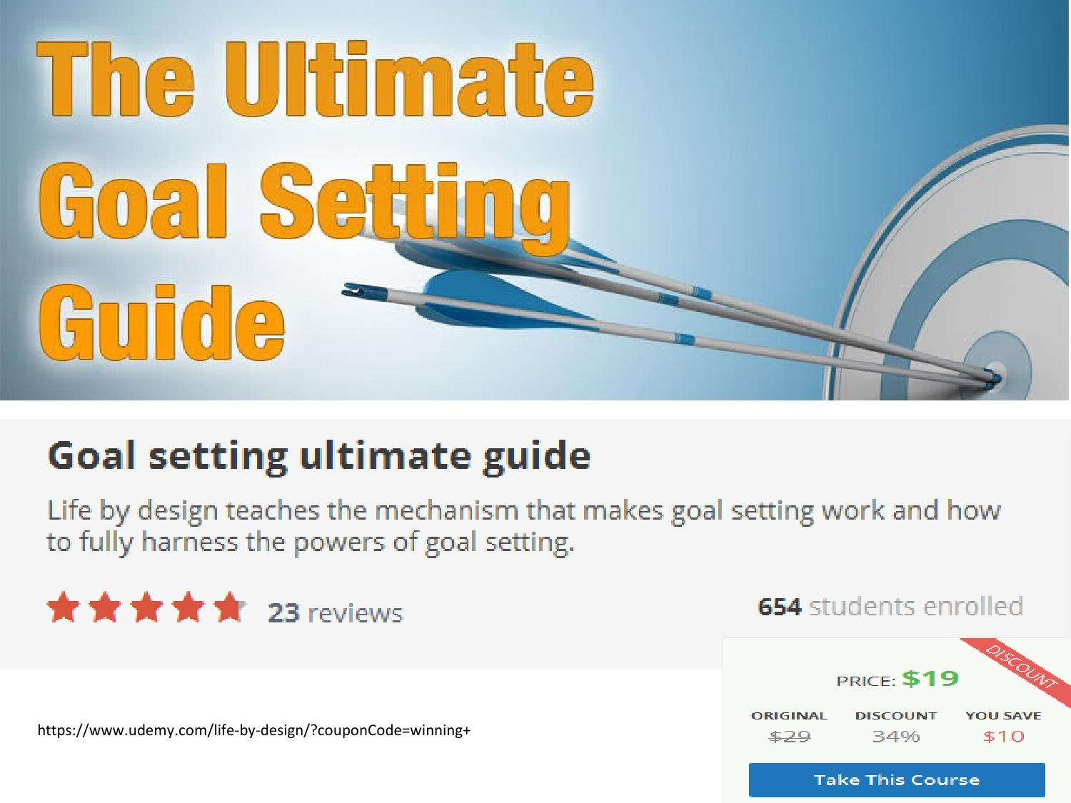 Goal setting ultimate guide take this course from udemy by Johnd Clark -  issuu
