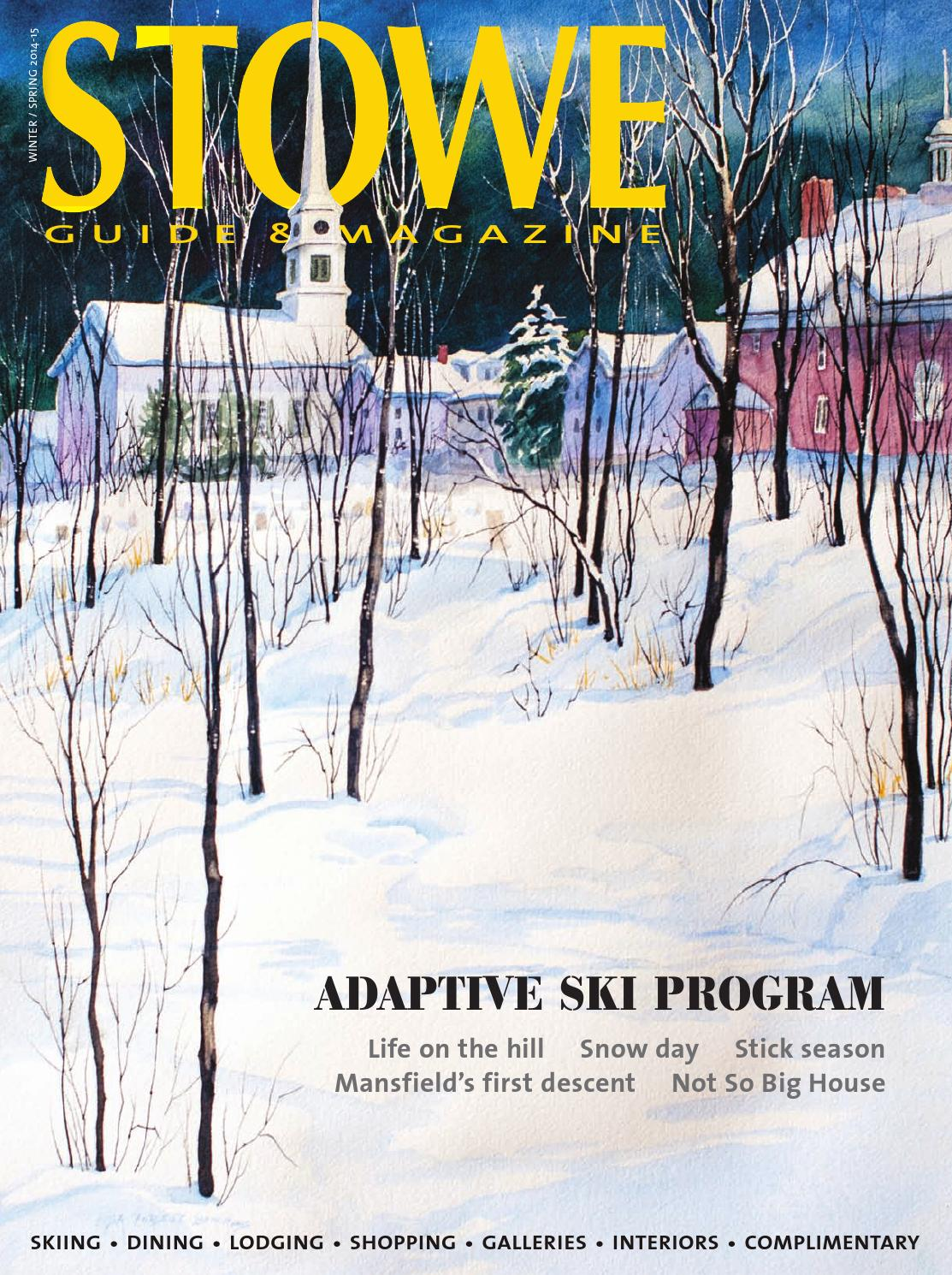 Stowe Guide Magazine Winter Spring 2014 15 By Stowe Guide Magazine Issuu