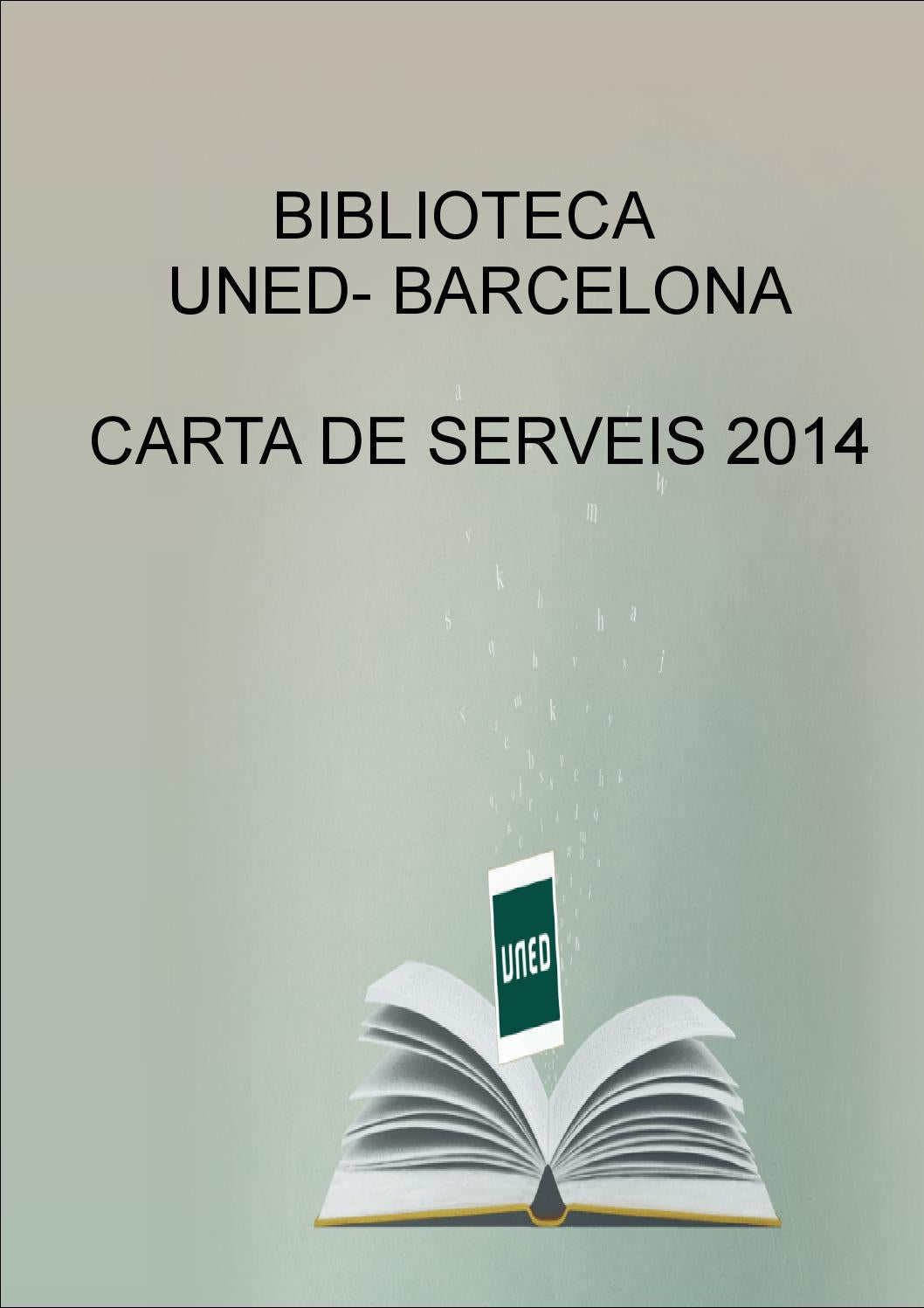 Carta de serveis de la biblioteca uned barcelona by for Biblioteca uned